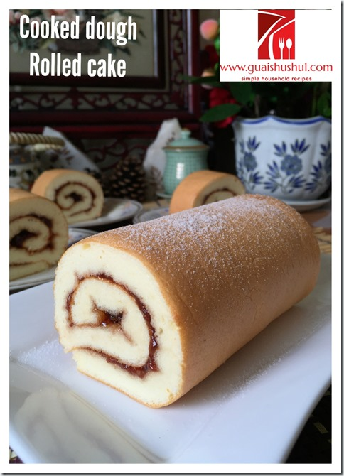 Cooked Dough Swiss Roll (烫面瑞士卷)