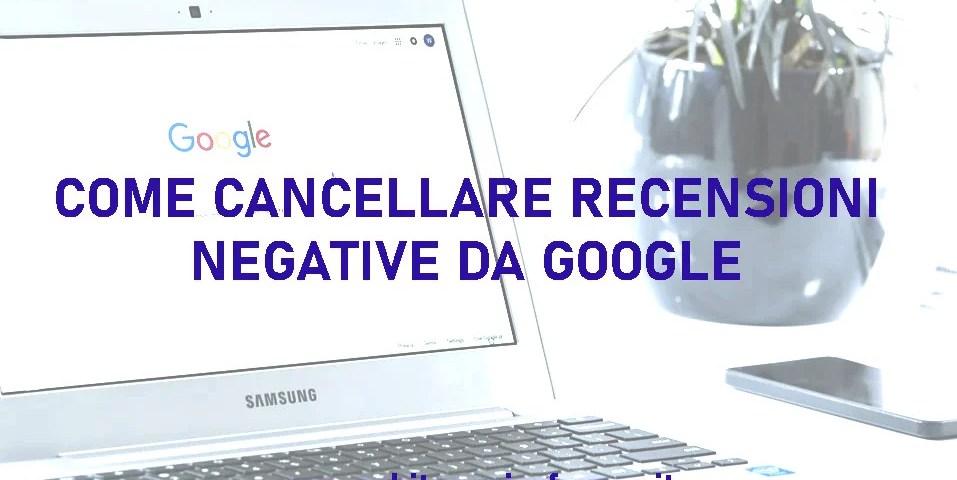 come rimuovere recensioni false da google