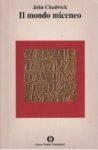 Il mondo miceneo, di John Chadwick