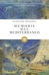Memorie del Mediterraneo. Preistoria e antichità