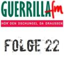 GuerrillaFM Folge 22