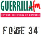 GuerrillaFM Folge 34