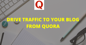 Ultimate Beginners Guide to Increase Traffic from Quora