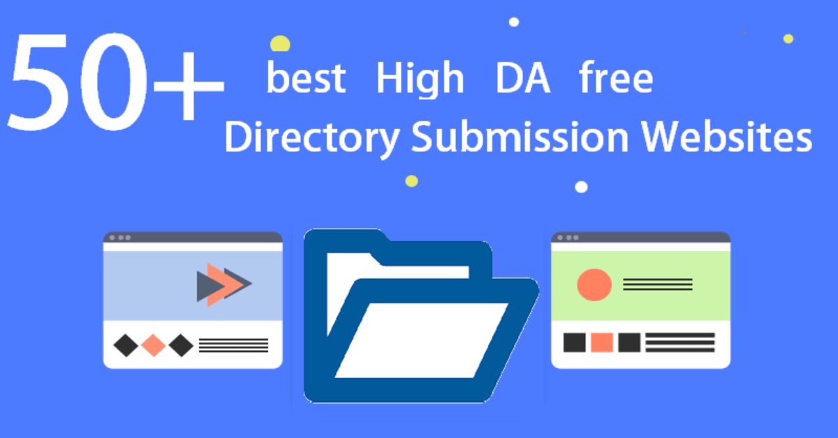 50+ Free High DA Directory Submission Sites List 2020