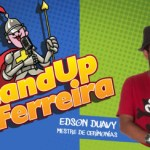 Stand UP do Ferreira – Programação 18 e 19 de Agosto