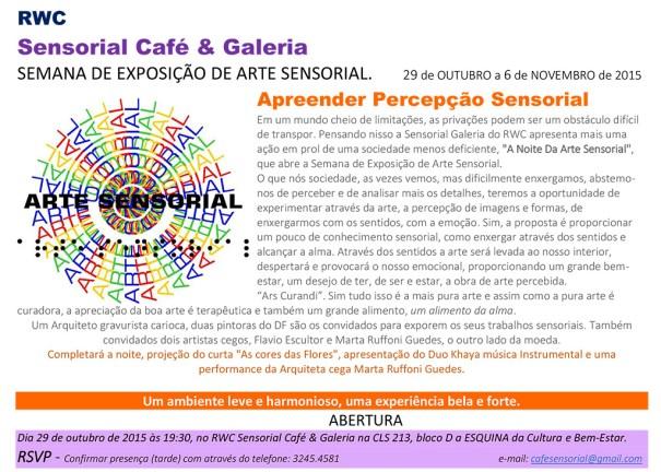 Semana de Exposição de Arte Sensorial no Sensorial Café & Galeria