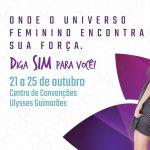Começa nesta quarta (21/10) o primeiro Salão Internacional da Mulher
