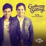 Guilherme & Santiago lançam seu DVD no Espaço Villa Mix