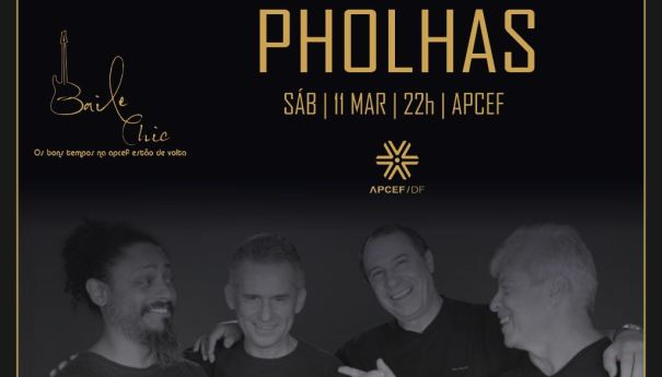 A banda Pholhas se apresenta no clube APCEF/DF