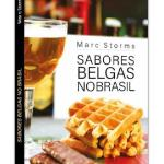 A culinária belga conquista cada vez mais mesas no Brasil