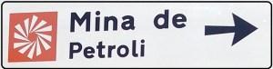 Mina de Petróleo de Riutort - Cartel indicativo