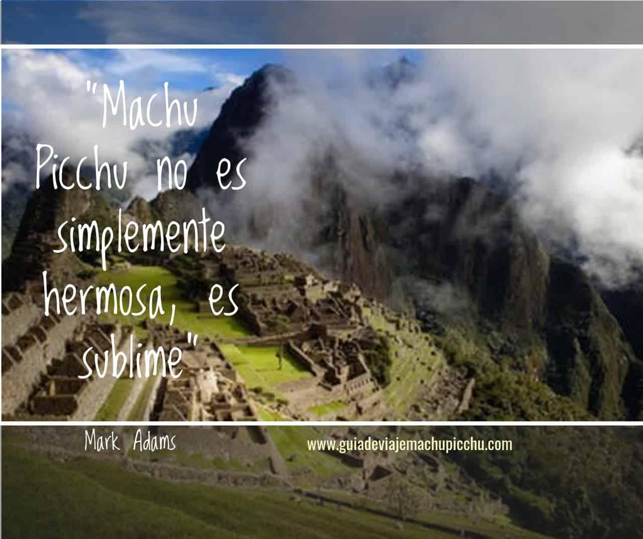 Machu Picchu quotes