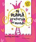 LIbro infantil: 'Mi mamá preferida del mundo'