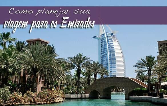 10 dicas de viagem para os Emirados
