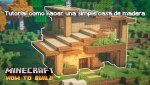 Casa de madera en Minecraft