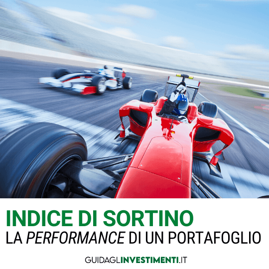 indice di sortino performance guidaglinvestimenti.it