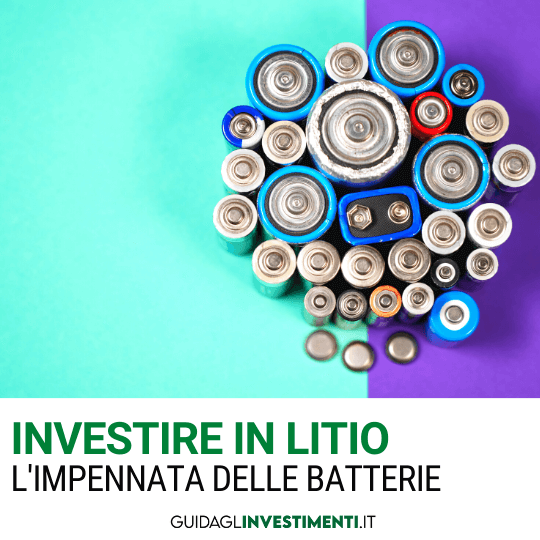 investire nel litio batterie guidaglinvestimenti.it
