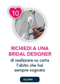 Richiedi a una bridal designer di realizzare su carta il tuo abito da sogno