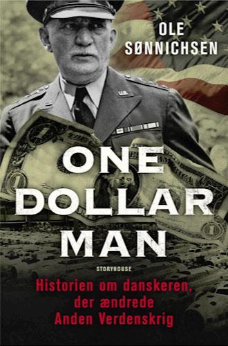 One Dollar Man Ole Sønnichsen William S. Knudsen
