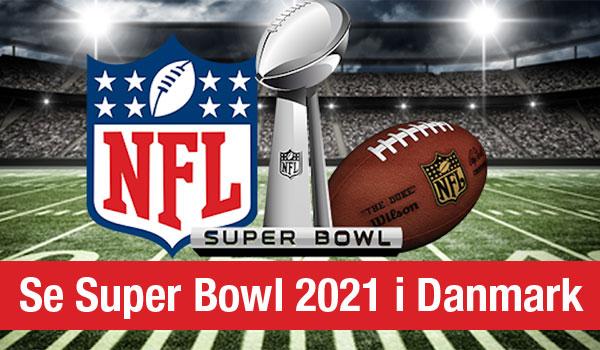 Super Bowl 2021 Danmark
