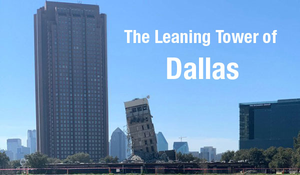 The Leaning Tower of Dallas