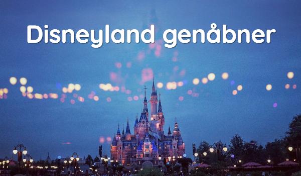 Genåbning af Disneyland