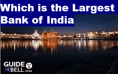 Which is the largest bank in India