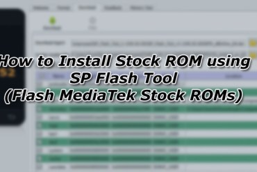 How to Install Stock ROM using SP Flash Tool