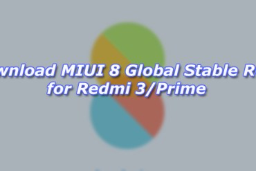 Download MIUI 8 Global Stable ROM for Redmi 3/Prime