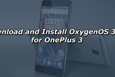 Download and Install OxygenOS 3.2.7 for OnePlus 3