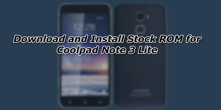 Download and Install Stock ROM for Coolpad Note 3 Lite