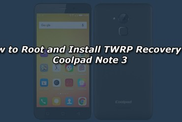How to Root and Install TWRP Recovery on Coolpad Note 3