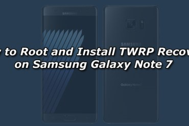 How to Root and Install TWRP Recovery on Samsung Galaxy Note 7