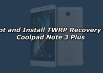 Root and Install TWRP Recovery on Coolpad Note 3 Plus
