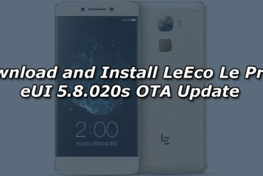 Download and Install LeEco Le Pro 3 eUI 5.8.020s OTA Update