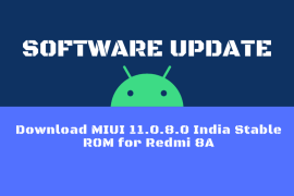 Download MIUI 11.0.8.0 India Stable ROM for Redmi 8A