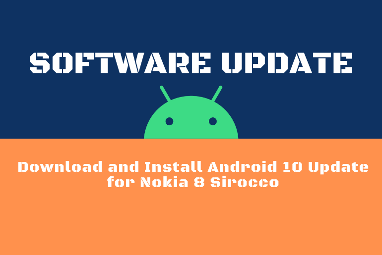 Download and Install Android 10 Update for Nokia 8 Sirocco