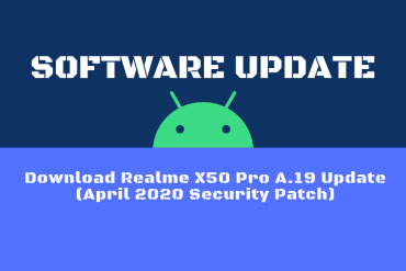 Download Realme X50 Pro A.19 Update (April 2020 Security Patch)