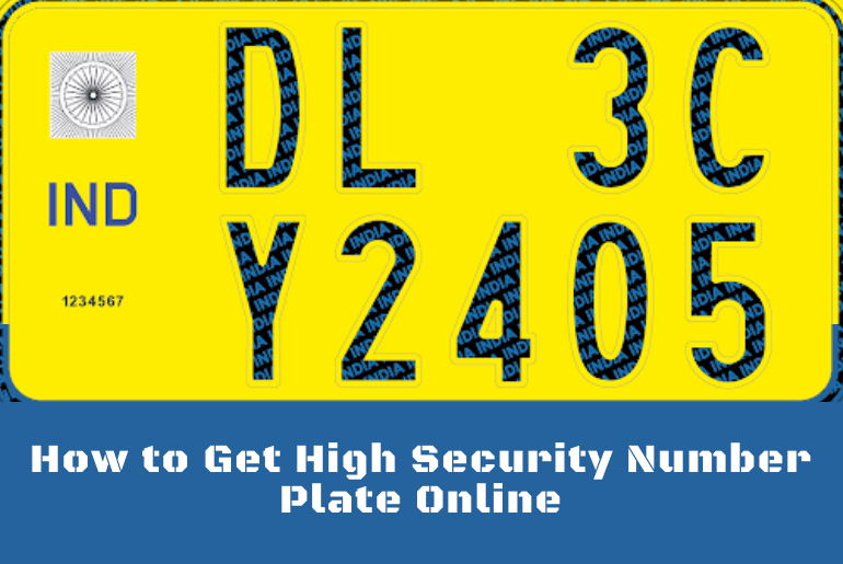 How to Get High Security Number Plate Online