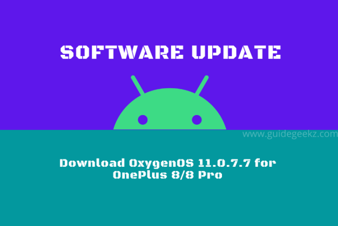 Download OxygenOS 11.0.7.7 for OnePlus 8/8 Pro