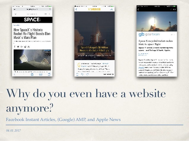 facebook-instant-articles-google-amp-and-apple-news-why-do-you-even-have-a-website-anymore-1-638