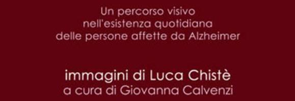 """Mostra di Luca Chistè """"QUOTIDIANI PARALLELI"""""""
