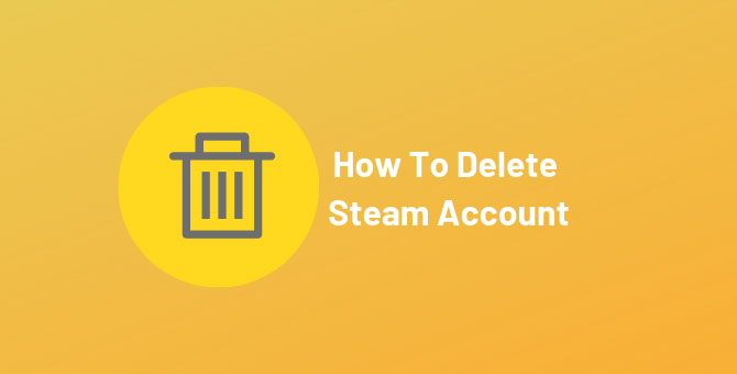 How To Delete A Steam Account
