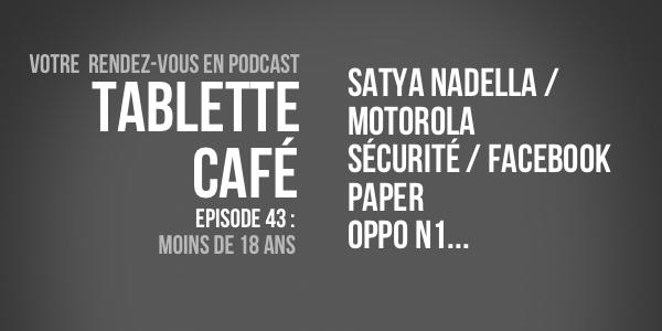 Tablette Café : épisode 43