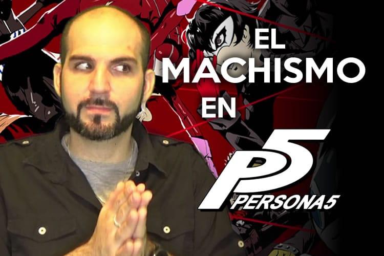 MACHISMO EN PERSONA 5