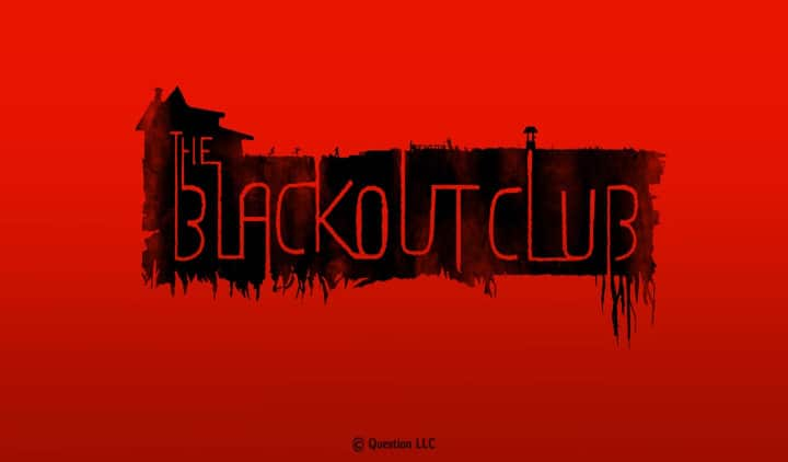 The Blackout Club llegará en 2019