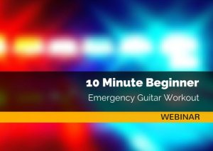 10 Minute Beginner Emergency Guitar Workout | Webinar | Guitar Couch Lessons