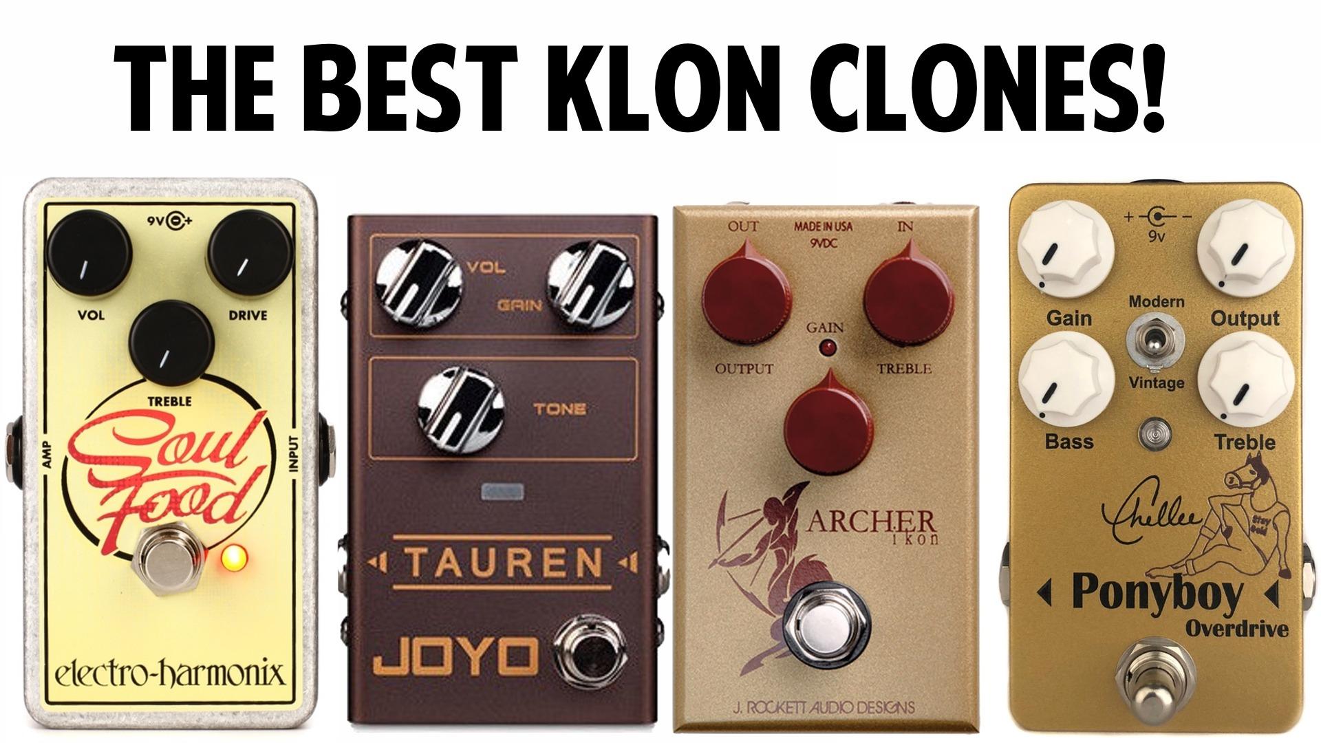 The Best Klon Clones Pedals