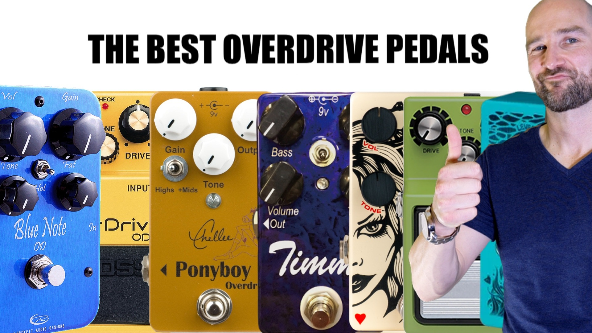 The Best Overdrive Pedals - The Definitive List
