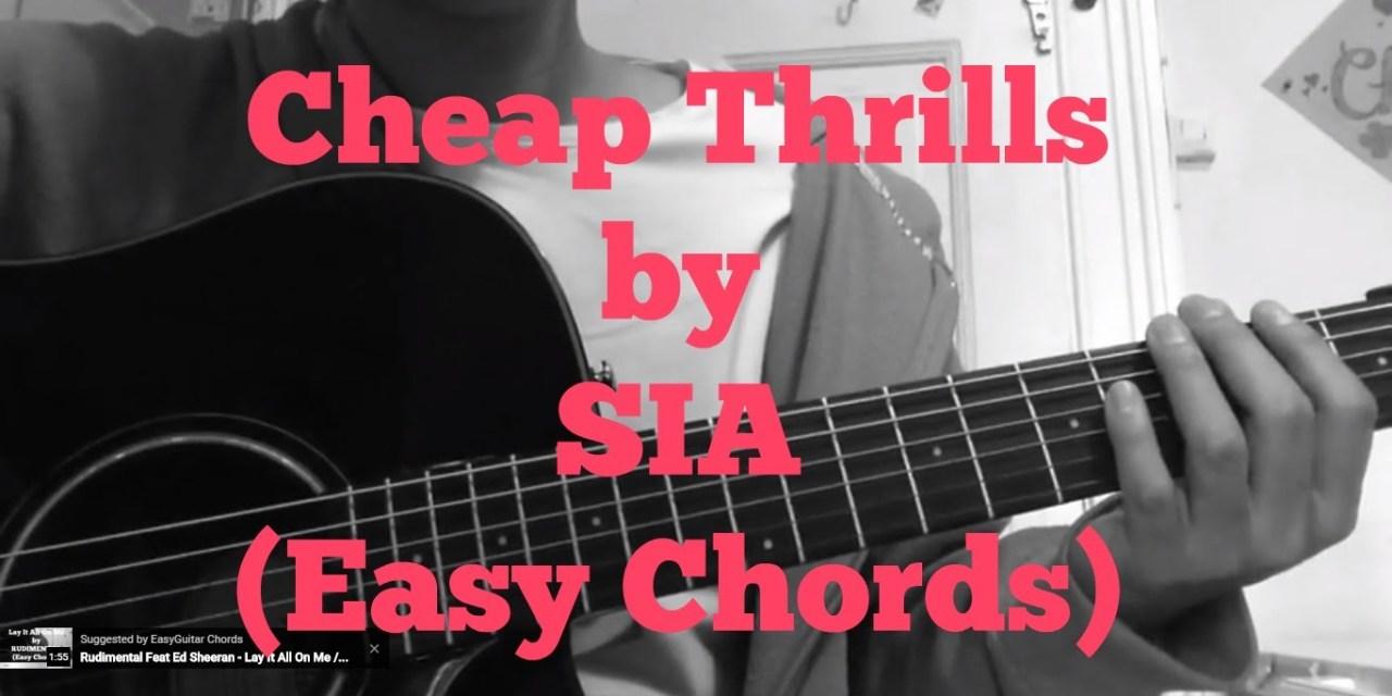 Sia Cheap Thrills Very Easy Guitar Chords Guitar Grotto